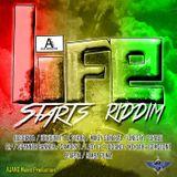 """Mr. Bruckshut - """"Life Starts Riddim (2013) Mix"""""""