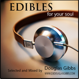 Edibles - For Your Soul