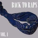 Back To Raps Vol. 1