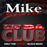 In Da Club mixed by Mike Selecta