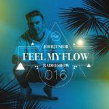JOERJUNIOR - Feel My Flow (Radio Show) 016