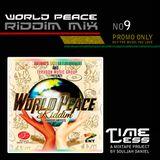 Riddim Mix 9 - World Peace Riddim
