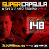 #SuperCapsulaMix - #Volumen 148 - by @DjMikeRaymond (SuperMezclas.com)
