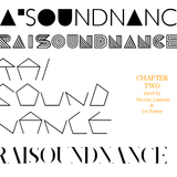Raisoundnance Chapter II aired by Nicolas Lanneau & Ice Freeze (2009)