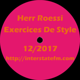 Herr Roessi's Exercices De Style December'17