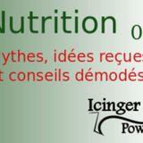 3 Idées reçues, mythes et conseils démodés sur la nutrition -  01