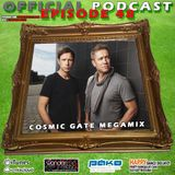 Official Podcast - Episode 48 - Cosmic Gate Megamix