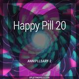 Happy Pill 20 - Annipillsary-2