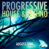 PROGRESSIVE house & techno:  August 2018