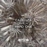 Cadenza Podcast | 185 - Yard One (Cycle)