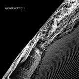 Anomalycast 011