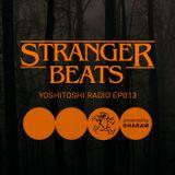 Yoshitoshi Radio 013 - Stranger Beats Halloween Edition