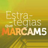 Entrevista - Estratégias que Marcam - Carla Machado e Margarida Santos