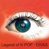 LEGEND OF K-POP : DIVAS