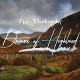 Dreams of Highland