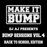Bump Sessions Vol. 4: The Back to School Edition