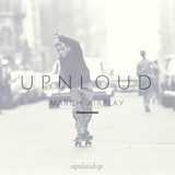 Upnloud Radio March Airplay Mix