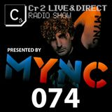 MYNC presents Cr2 Live & Direct Radio Show 074