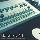 klassiks #1 - mixed by stranger