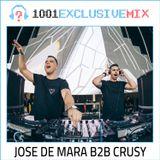 Jose De Mara & Crusy - 1001Tracklists Exclusive Mix