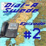 Dial A Swede - Episode 2