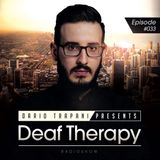 Dario Trapani - Deaf Therapy Ep#33