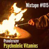 Mixtape #015 - Psychedelic Vitamins