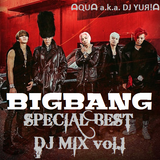 ☠ BIGBANG ☠ SPECIAL BEST DJ MIX vol.1