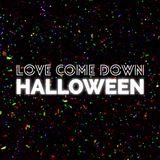 Love Come Down DJs Live @ Love Come Down Halloween '16 (Part 1)