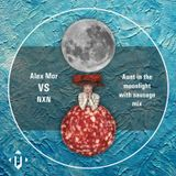 Alex Mor VS NXN - Aunt in the moonlight with sausage mix