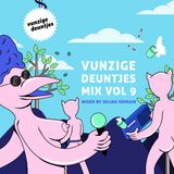 Vunzige Deuntjes Mix vol. 9: Mixed By Julian Jermain