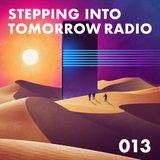 STEPPING INTO TOMORROW RADIO 013 17.03.18