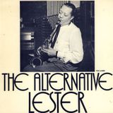 The Alternative Lester Young (digitised vinyl)