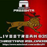 LIVESTREAM 039 Christmas Reloaded Transmitted 17/12/2017
