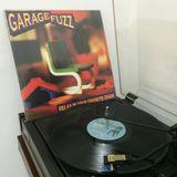 Garage Fuzz + Bonus