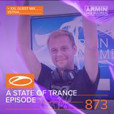 Armin van Buuren presents - A State Of Trance Episode 873 XXL Guest Mix: Estiva (#ASOT873)