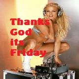 Thank God It's Friday by#EDM #Unitedweare #Cologneandy #Frechen #edmfamily