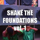 John Eden - Shake The Foundations vol 1