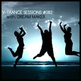 V-Trance Session 082 with Dream Maker