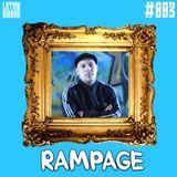 LATINX RADIO 003 - RAMPAGE