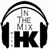 In The Mix with HK - Syndicated Radio Show 1226-Set 2