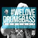 Gunsta Presents #WeLoveDrum&Bass Podcast & Bungoff & Faun Dation Guest MegaMix