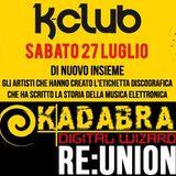 K-Club 27-07-2013 Igor S + Lady Brian [Kadabra ReUnion]