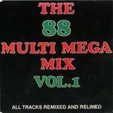 The 88 Multi Mega Mix 1