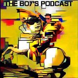 The Boy's Podcast #54