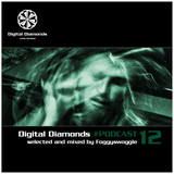 Digital Diamonds #PodCast 12 by Foggyswoggle