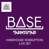 Hardhouse Korruption Live Set - Mixed By BASE22 (JULY 2019)