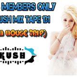 Club Members Only Dj Kush Mix Tape 131