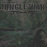Jungle War live session GENTLEGASMAN