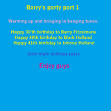 Barry's party part 1